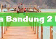 Paket wisata Bandung 2 hari 1 malam murah