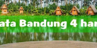 Paket wisata Bandung 4 hari 3 malam murah