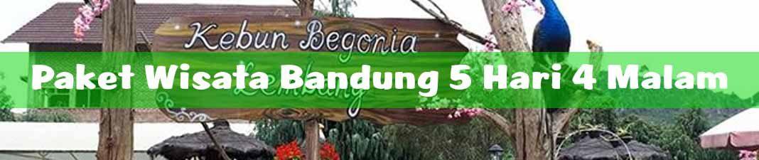 Paket Wisata Bandung 5 Hari 4 Malam Murah